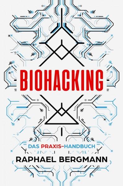 Biohacking - von Raphael Bergmann