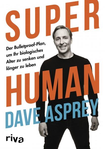 Super Human von Dave Asprey