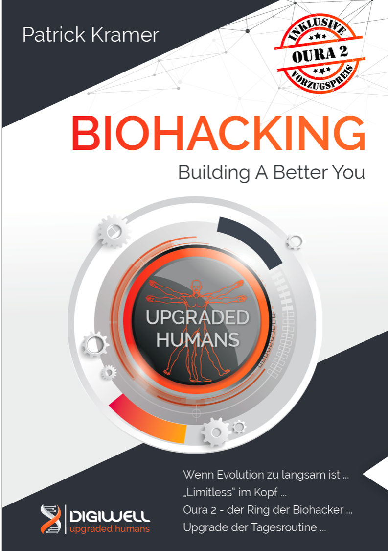 JETZT DOWNLOADEN!: Biohacking - Build a Better You (dt.)
