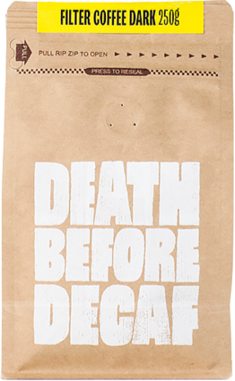 Death Before Decaf, Coffee, Dark, 250g