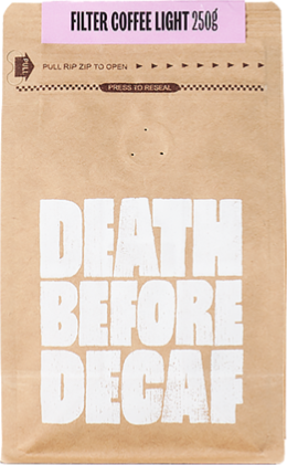 Death Before Decaf, Coffee, Light, 250g