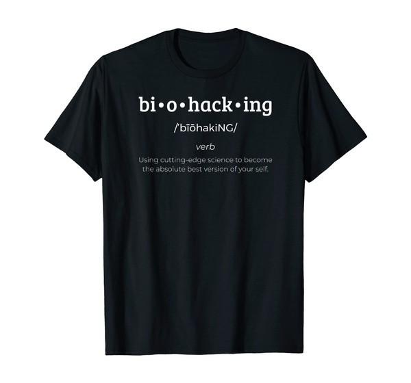 Biohacking Definition T-Shirt